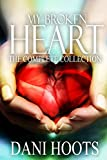 My Broken Heart: The Complete Collection