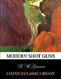 img - for Modern shot guns book / textbook / text book