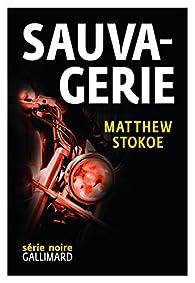 Sauvagerie par Matthew Stokoe