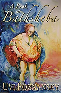A Peek At Bathsheba by Uvi Poznansky ebook deal