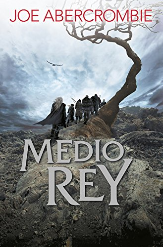 Medio Rey (El mar Quebrado / Shattered Sea, Band 140001)