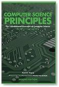 Computer Science Principles: The Foundational Concepts of Computer Science - For AP Computer Science Principles