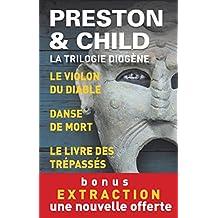 Trilogie Diogène. Édition limitée. 3 enquêtes de l'inspecteur Pendergast + 1 nouvelle offerte (French Edition)