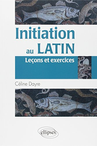 READ Initiation au latin (French Edition) P.D.F