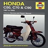 Honda C50, C70 & C90 1967 - 2003: 1967 to 2003 (Haynes Service and Repair Manuals)