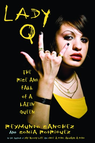 Lady q the rise and fall of a latin queen kindle edition by lady q the rise and fall of a latin queen by sanchez reymundo fandeluxe Gallery