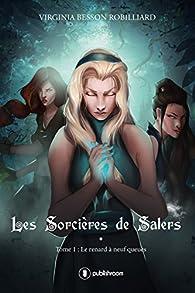 Les sorcières de Salers, tome 1 : Le renard à neuf queues par Virginia Besson Robilliard