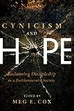 Cynicism and Hope, Meg Cox, 1606082140