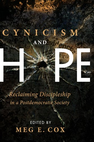 Cynicism and Hope: Reclaiming Discipleship in a Postdemocratic Society