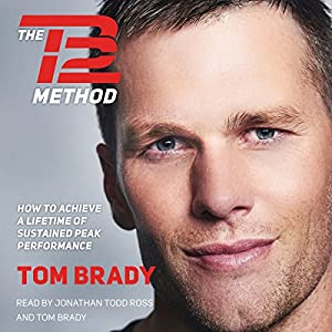 by Tom Brady (Author, Narrator), Jonathan Todd Ross (Narrator), Simon & Schuster Audio (Publisher) (14)  Buy new: $20.99$17.95