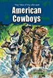 American Cowboys, Jeff Savage, 0766040194
