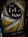 The Eye of Anna, Anne Wingate, 0802757499