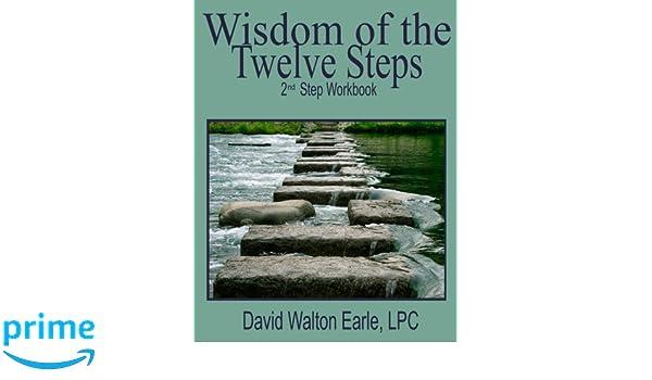 Workbook aa 4th step worksheets : Wisdom of the Twelve Steps 2: II Step Workbook (Wisdom of the ...