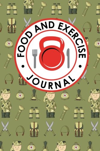 Read Online Food and Exercise Journal: Exercise And Food Journal, Food Journals For Tracking Meals, Food And Workout Log, Workout And Food Log (Volume 81) PDF