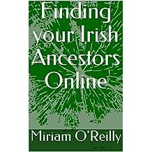Finding your Irish Ancestors Online