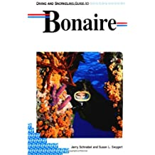 Lonely Planet Diving & Snorkeling Bonaire 1st Ed.: First Edition