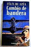 img - for Cambio de bandera book / textbook / text book