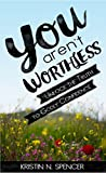 Free eBook - You Aren t Worthless