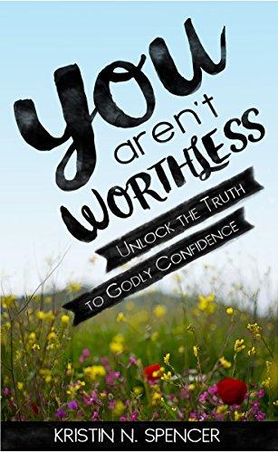 You Arent Worthless Unlock Confidence ebook product image