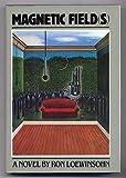Magnetic Field(s), Ron Loewinsohn, 0394531051