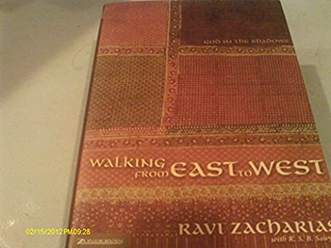Walking from East to West: God in the Shadows (Walking Gods Earth)