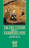 Cien Cuentos De La Sabiduria Sufi (Arca de Sabiduría)