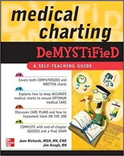 Medical Charting Demystified Joan Richards Jim Keogh