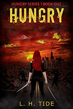 HUNGRY - Origins of Red (HUNGRY Series Book 1)