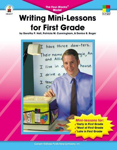 Writing Mini-Lessons for First Grade: The Four-Blocks® Model (Four-Blocks Literacy Model)