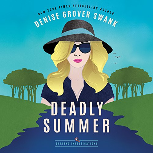 Deadly Summer: Darling Investigations, Book 1 by Brilliance Audio