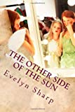 The Other Side of the Sun, Evelyn Sharp, 1479201634