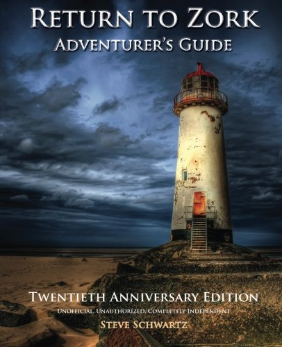Return to Zork Adventurer's Guide: Twentieth Anniversary Edition (Classic Game Books)