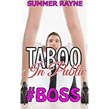 TABOO: In Public - Sabrina Gets Dominated by Her Billionaire Boss (BDSM, Workplace, Taboo)