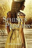 """Sphinx's Princess (Princesses of Myth)"" av Esther Friesner"