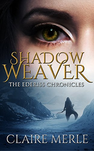 SHADOW WEAVER: The Ederiss Chronicles cover