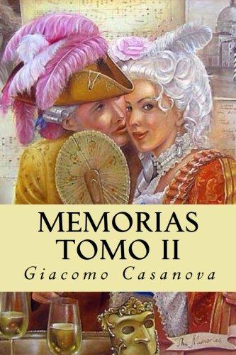 Memorias. Tomo II  [Casanova, Giacomo] (Tapa Blanda)