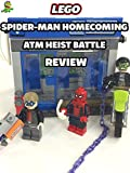 Review: Lego Spider-Man Homecoming Atm Heist Battle Review