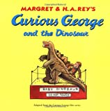 Curious George and the Dinosaur, Margret Rey and H. A. Rey, 0395519365