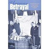 American Betrayal, Francis Casimir Kajencki, 0962719080