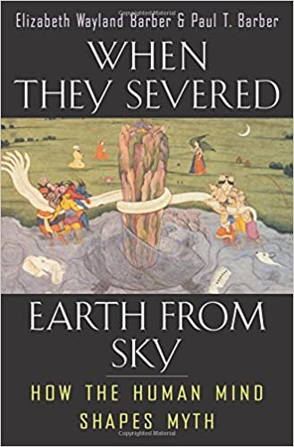 Elizabeth Wayland Barber - When They Severed Earth from Sky Audiobook