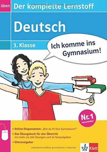 Ich komme ins Gymnasium! Deutsch - der komplette Lernstoff 3. Klasse