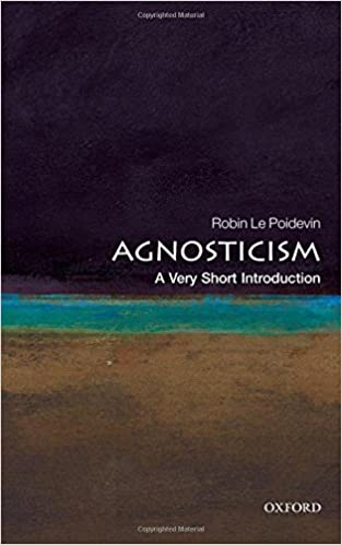 Amazon agnosticism a very short introduction 9780199575268 amazon agnosticism a very short introduction 9780199575268 robin le poidevin books fandeluxe Images