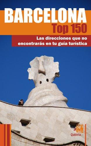 Amazon.com  Barcelona Top 150  las direcciones que no encontrarás en ... 296f8ad6abf