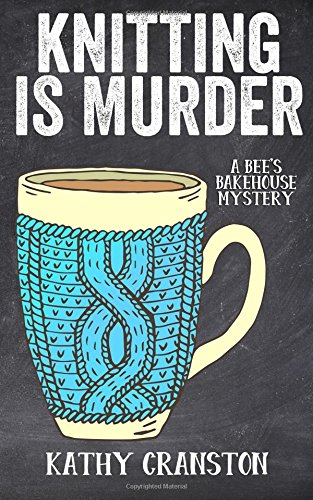 Knitting Murder Bees Bakehouse Mystery product image