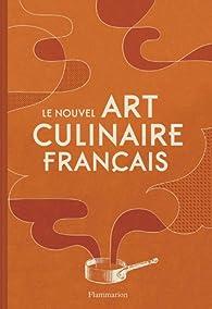 Le nouvel Art culinaire français par Guy Legay