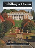 img - for Fulfilling a dream: Stonehill College, 1948-1998 by Richard Gribble (1998-05-03) book / textbook / text book