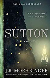 [Sutton] (By: J. R. Moehringer) [published: May, 2013]