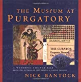The Museum at Purgatory, Nick Bantock, 006095793X