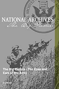 The Big Picture - The Eyes and Ears of the Army