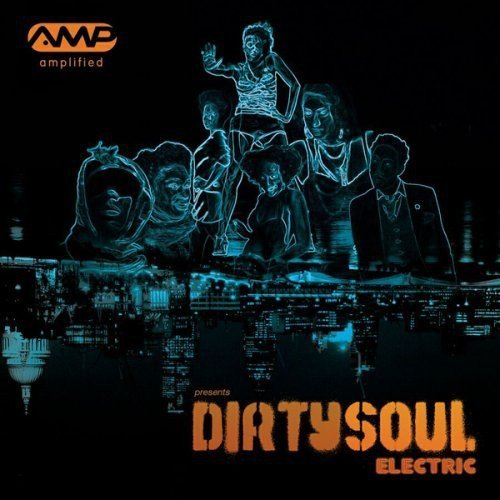 CD : AMPLIFIED PRESENTS DIRTY SOUL ELECTRIC - Amplified Presents Dirty Soul Electric / Various (Germany - Import)